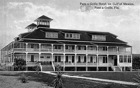 floridatraveler passagrille hotel 1900s